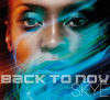 """Skye """"Back To Now"""""""