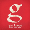 "Garbage ""Not You Kind Of People"""
