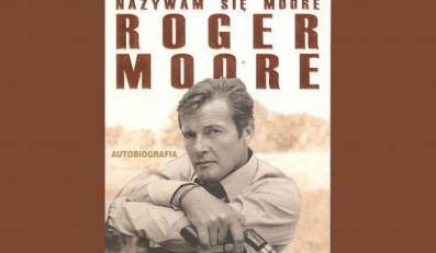 Ironiczne wyznania Rogera 'Bonda' Moore'a