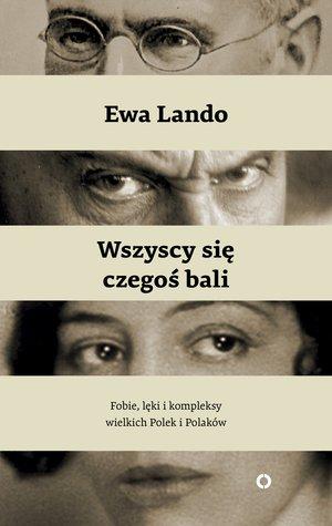 """okładka książki Ewy Lando """"Wszyscy się czegoś bali"""""""